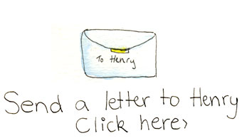 Click here to send Henry a letter